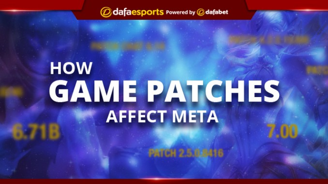 How do Game Patches affect Meta?
