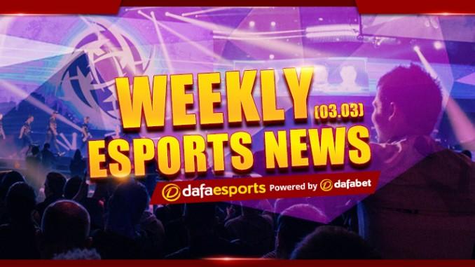 Weekly eSports Recap - Mar. 3, 2017
